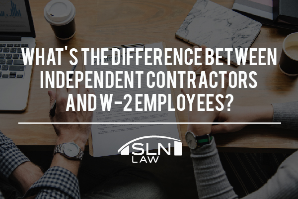 Independent Contractor and W2